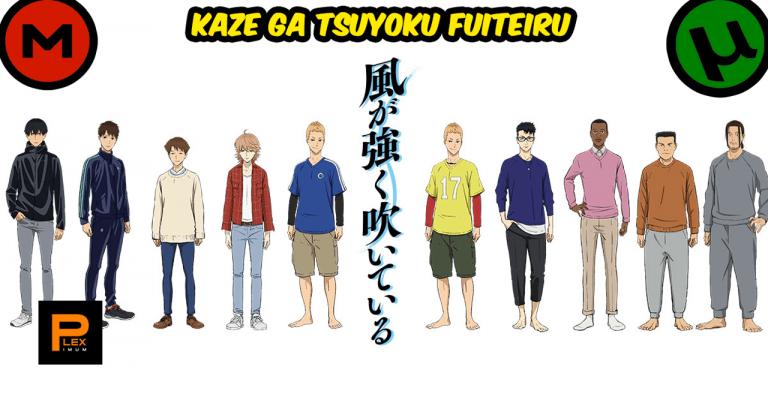 Kaze ga Tsuyoku Fuiteiru 23/23 [1080HD | 720P] [Sub Español] [Mega | Utorrent]