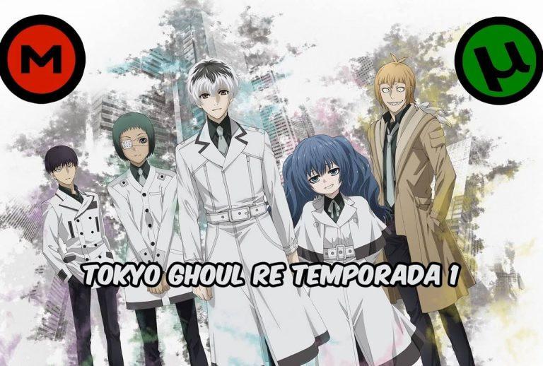 Tokyo Ghoul re Primera Temporada [12/12] [1080HD | 720P] [Sub Español] [Mega | Mediafire | Utorrent]