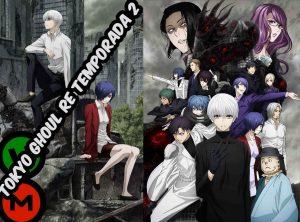 Tokyo Ghoul re Segunda Temporada [12/12] [1080HD | 720P] [Sub Español] [Mega | Utorrent]