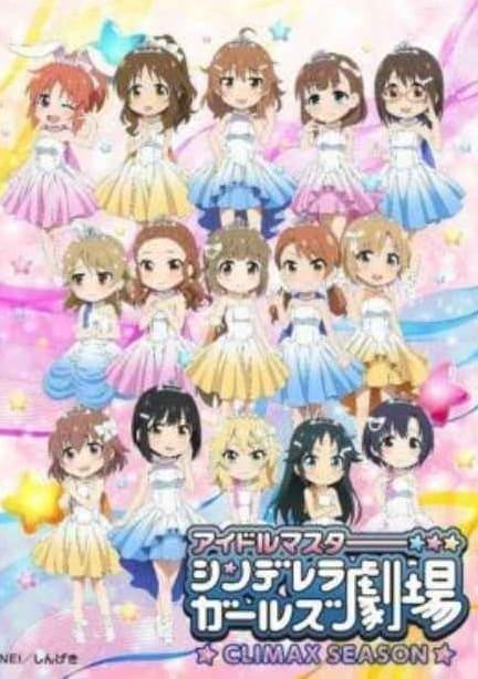 Cinderella Girls Gekijou Climax Season [13/13] [HD] [720P] [Sub Español] [MEGA]
